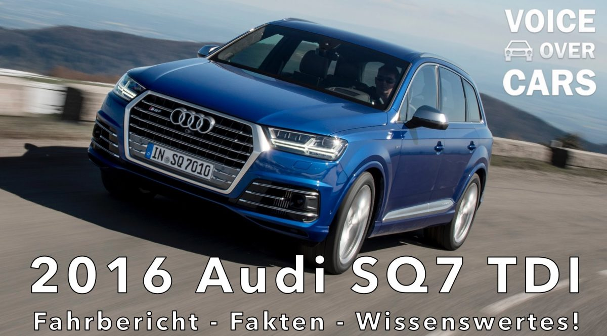 2016 Audi SQ7 TDI Fahrbericht Test Voice over Cars VLOG Review 0 100 kmh