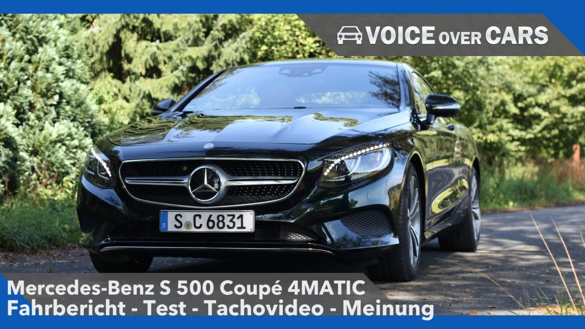 Mercedes-Benz S 500 Coupé 4MATIC | Fahrbericht Test Review Tachovideo | Voice over Cars