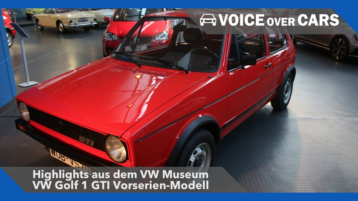 VW Golf I GTI Vorserienmodell – Highlights aus dem Volkswagen Museum 2016 – Voice over Cars