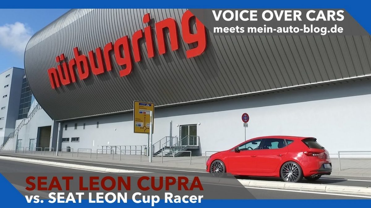 Seat Leon Cupra vs. Seat Leon Cup Racer Nuerburgring Seat EuroCup 2016