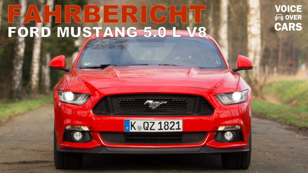 2016 Ford Mustang V8 Fahrbericht Probefahrt Test Review Voice over Cars Kritik Sound Tachovideo