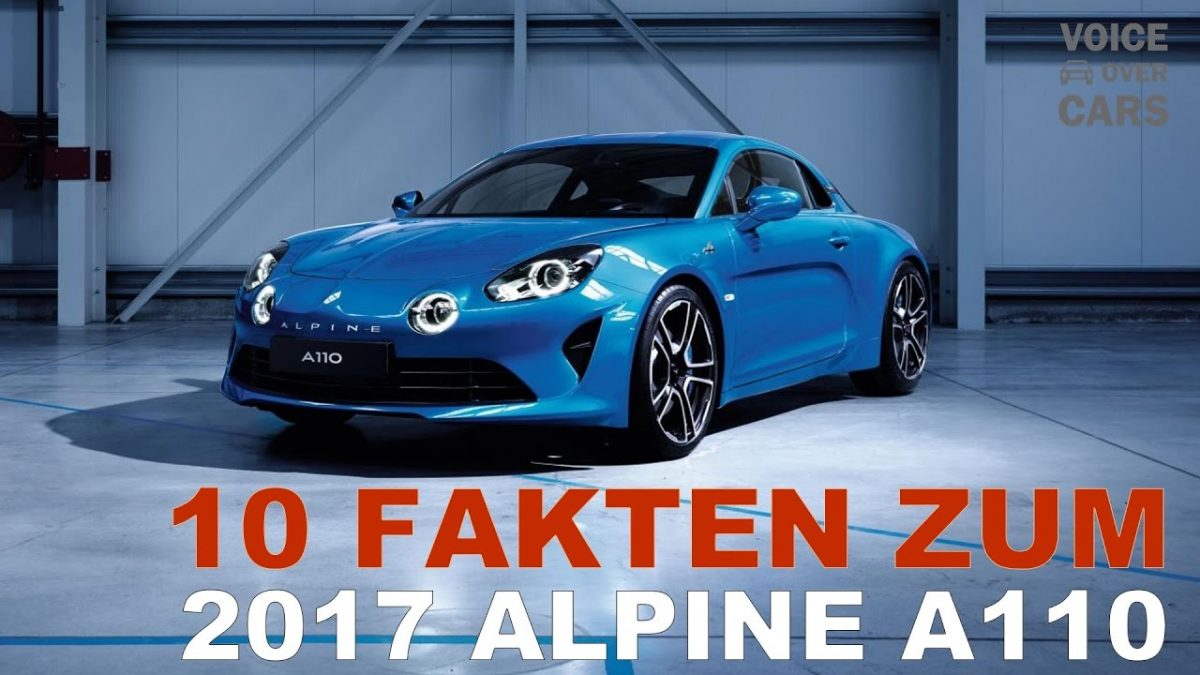 2017 Alpine A110 – 10 Fakten – Voice over Cars – Genf 2017