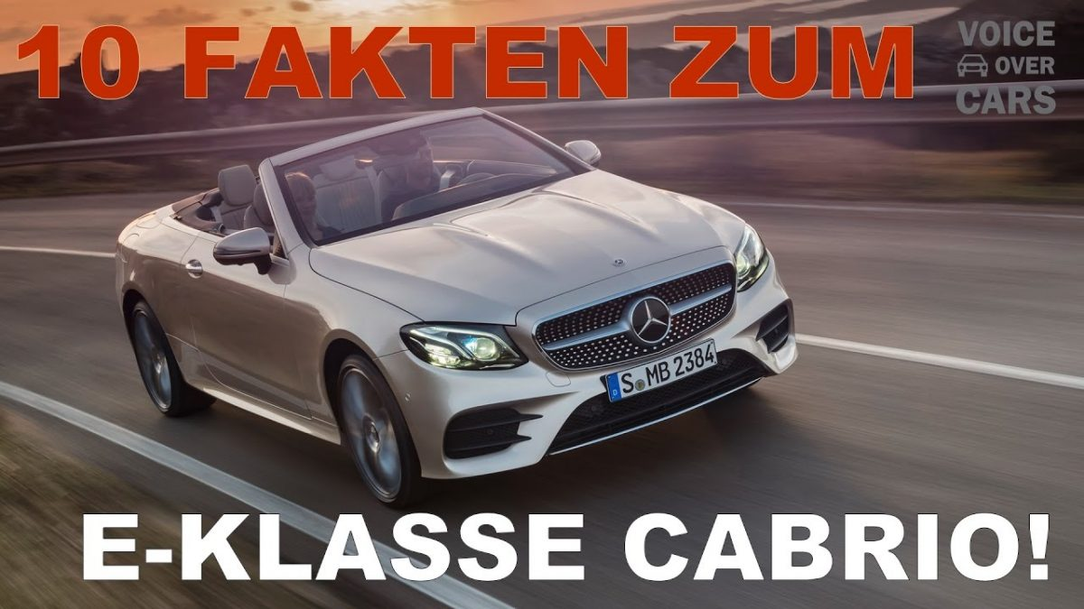 2017 Mercedes-Benz E-Klasse Cabriolet | 10 Fakten | Voice over Cars | Auto News