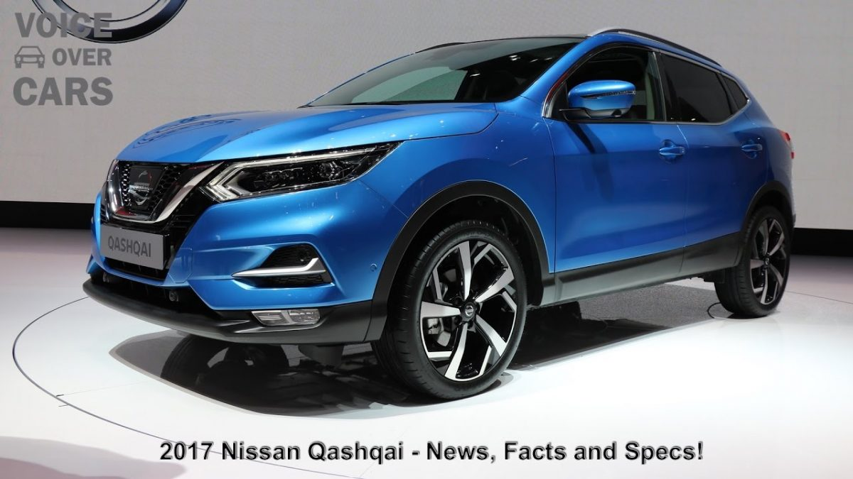 2017 Nissan Qashqai Facts Specs Voice over Cars in English News