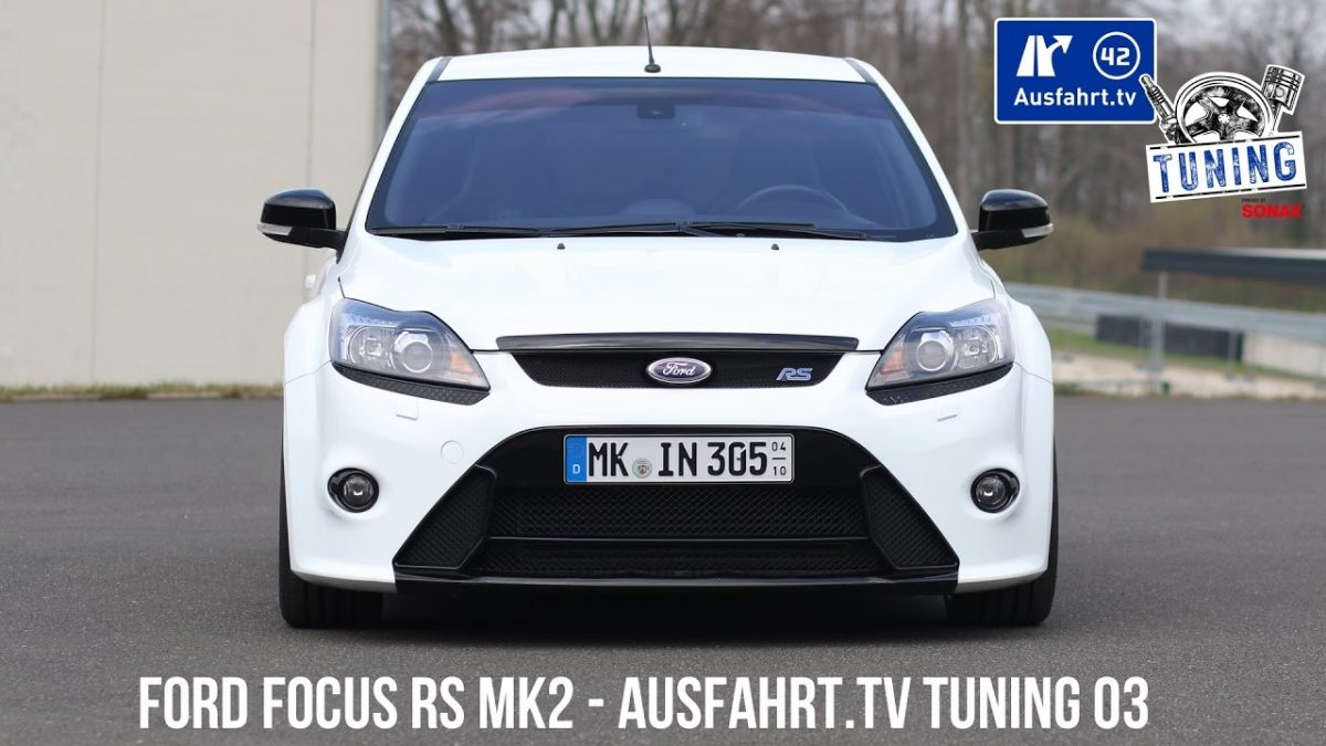 Ausfahrt.TV Tuning – Folge 03: Ford Focus RS inkl. CarPorn & Sound Check