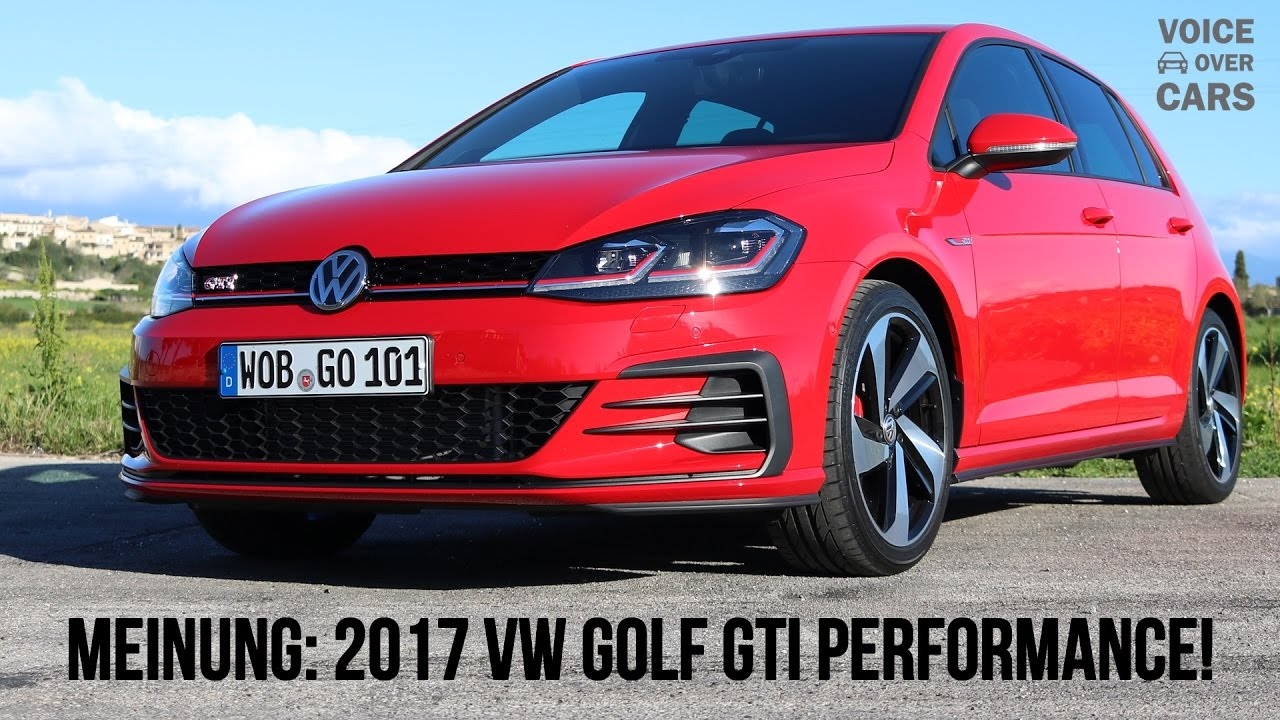 2017 vw golf 7 gti performance 245ps voice over cars. Black Bedroom Furniture Sets. Home Design Ideas