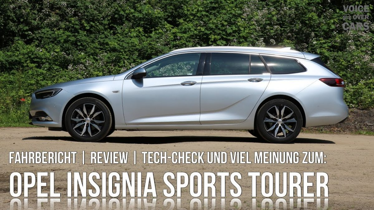 2017 Opel Insignia Sports Tourer | Fahrbericht | Meinung | Kritik | Tech Check | Voice over Cars