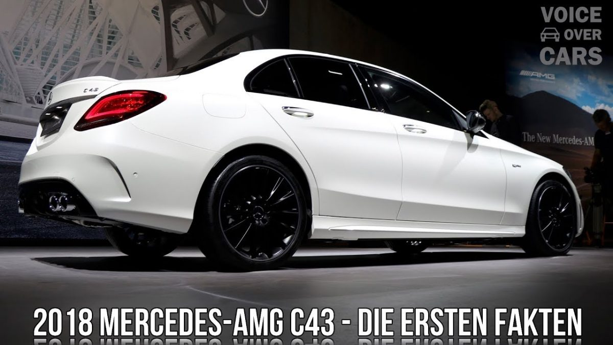 2018 Mercedes-AMG C43 Limousine Fakten Informationen Soundcheck Voice over Cars News Genf 2018