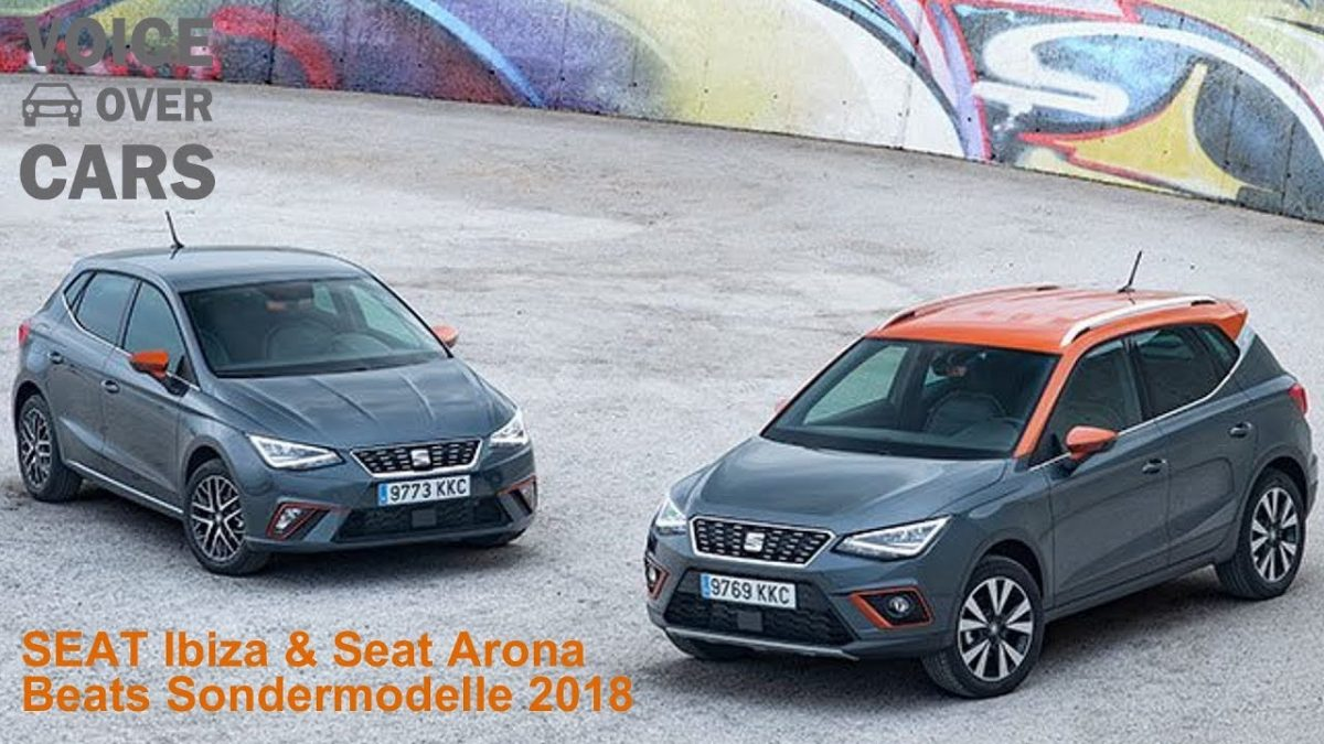 2018 Seat Ibiza Beats Seat Arona Beats News Voice over Cars
